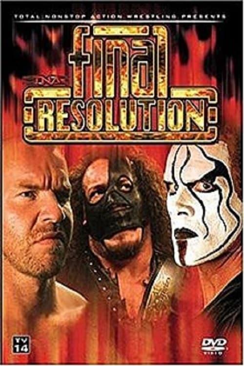 TNA Final Resolution 2007