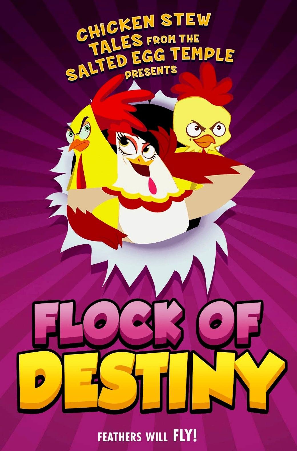 The Flock of Destiny