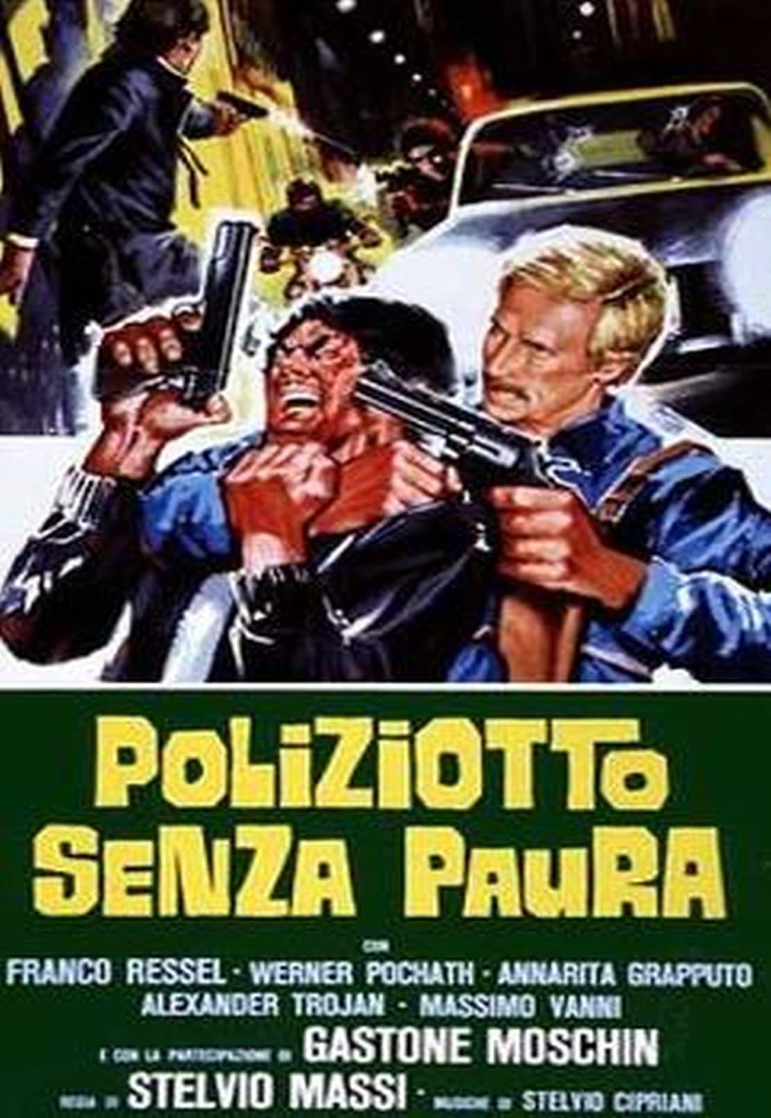Policía sin miedo
