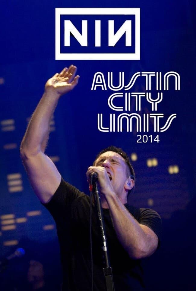 Nine Inch Nails - Austin City Limits