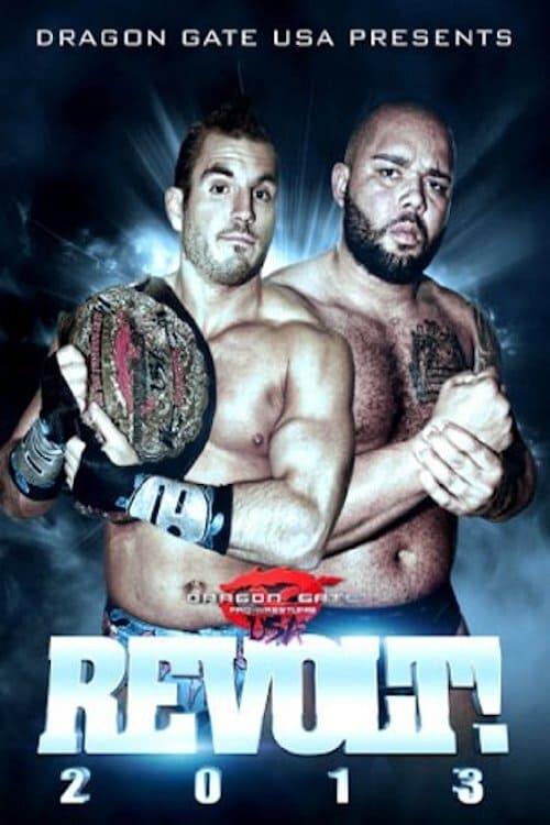 Dragon Gate USA REVOLT! 2013