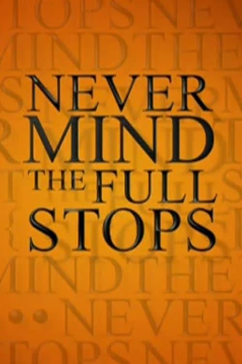 Never Mind the Full Stops