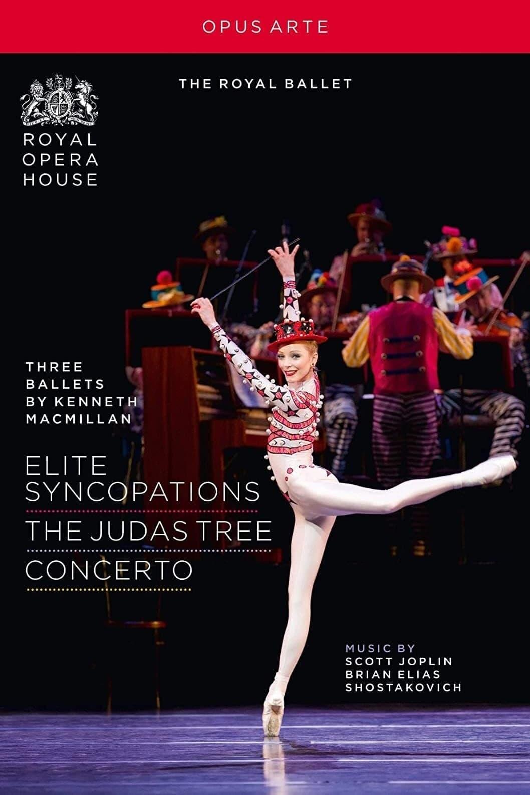 Three Ballets by Kenneth MacMillan: Elite Syncopations/The Judas Tree/Concerto