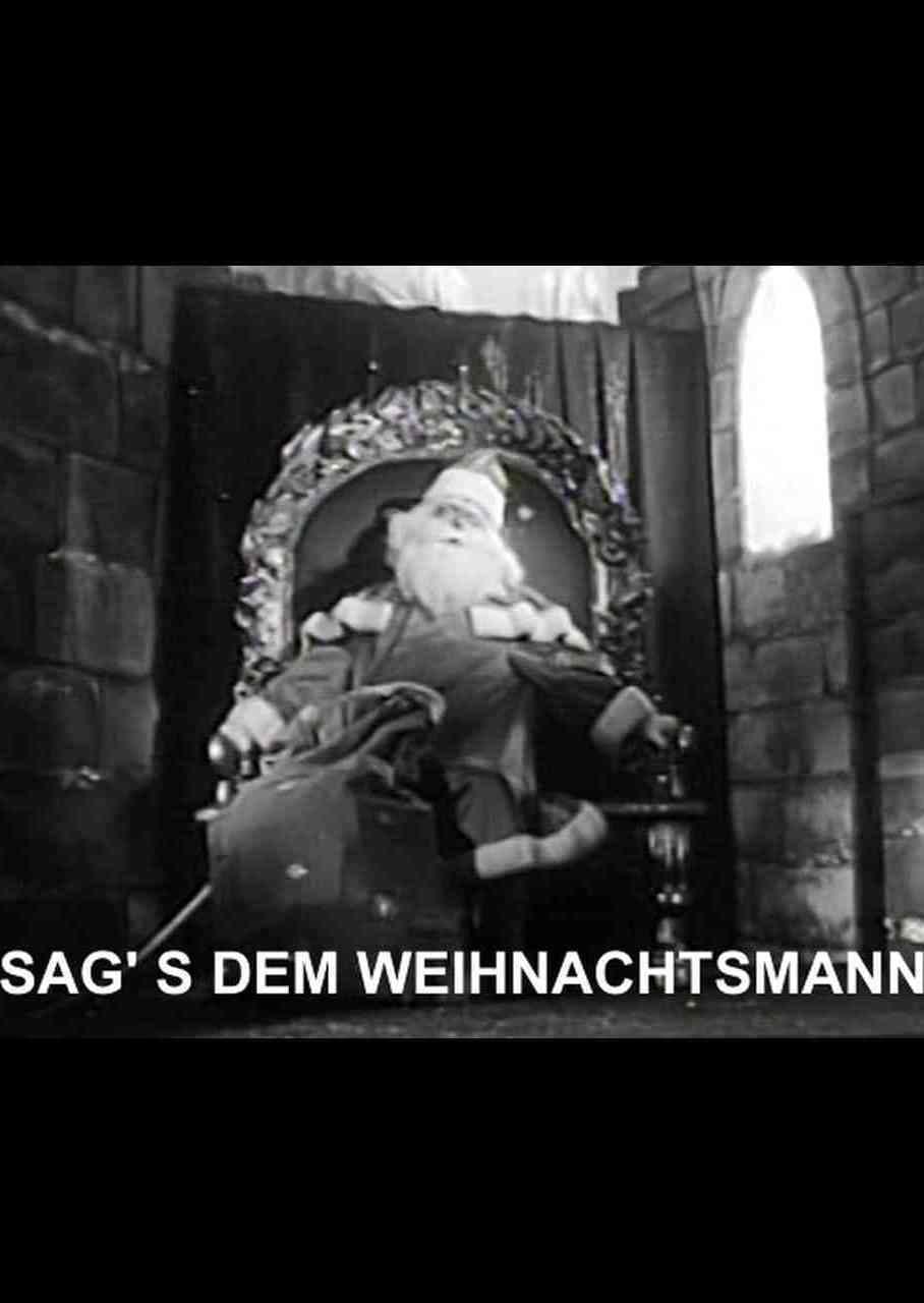 Sag's dem Weihnachtsmann