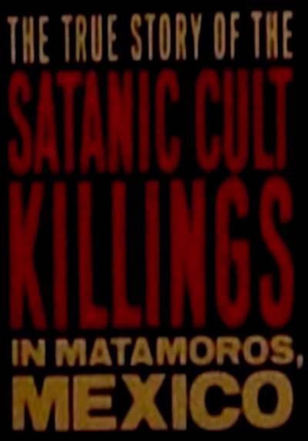 Rituales de Sangre: The True Story Behind the Matamoros Cult Killings