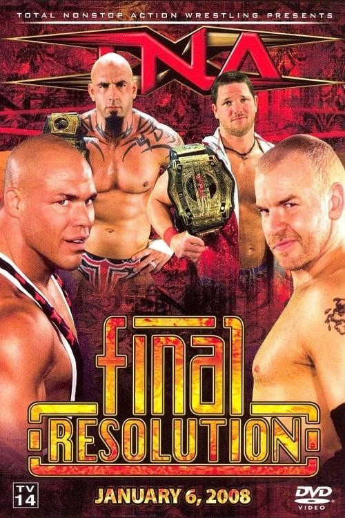 TNA Final Resolution January 2008