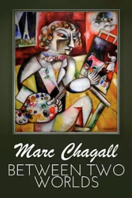 Chagall - Ein Maler zwischen den Welten