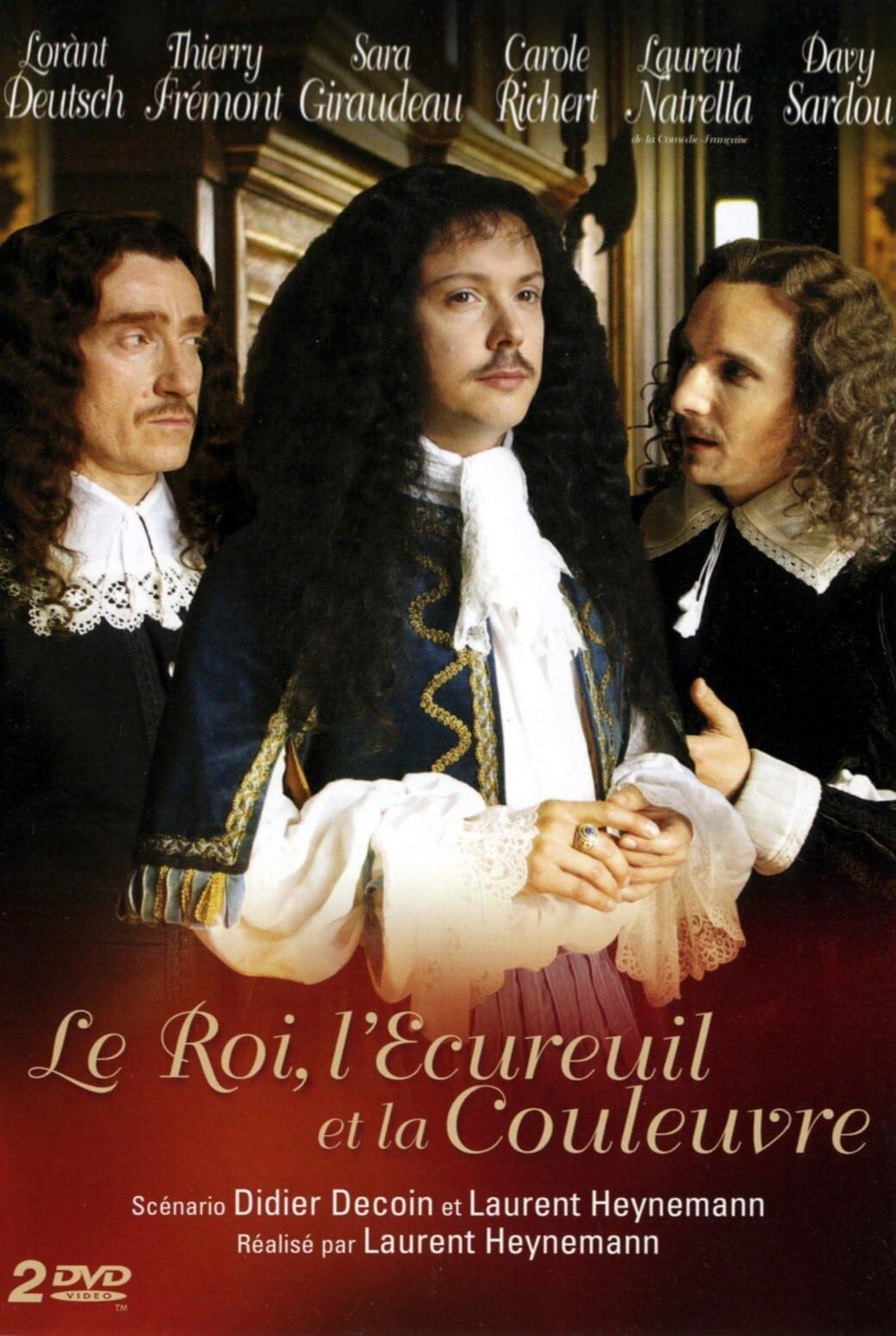 Le Roi, l'Écureuil et la Couleuvre