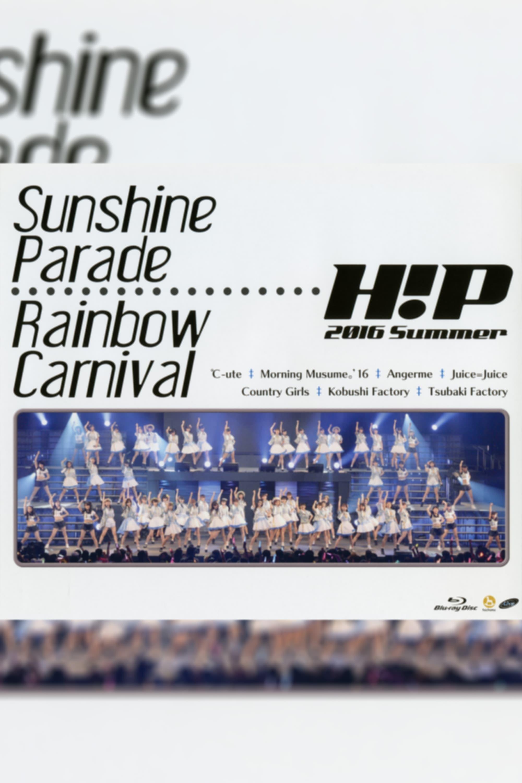 Hello! Project 2016 Summer ~Rainbow Carnival~