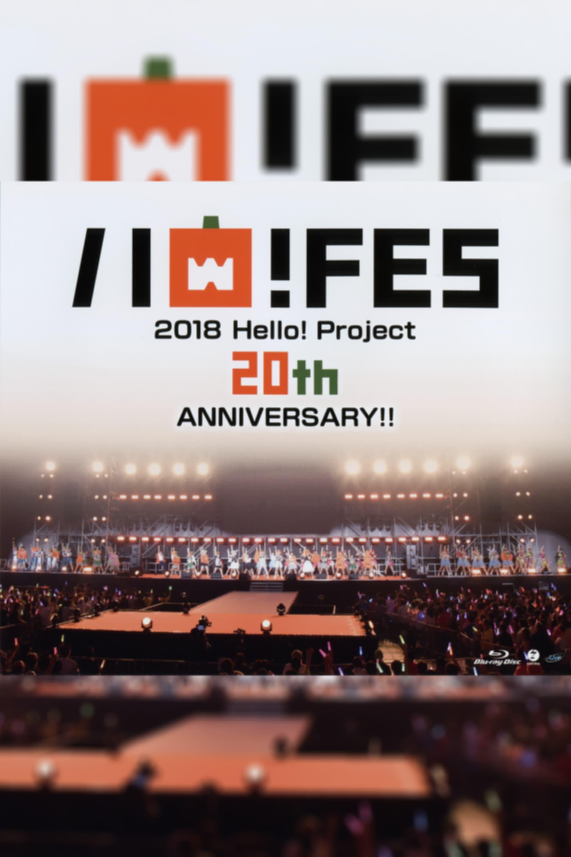 Hello! Project 2018 Haro! Fes Hello! Project 20th Anniversary!!