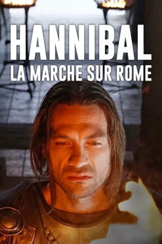 Hannibal – Marsch auf Rom