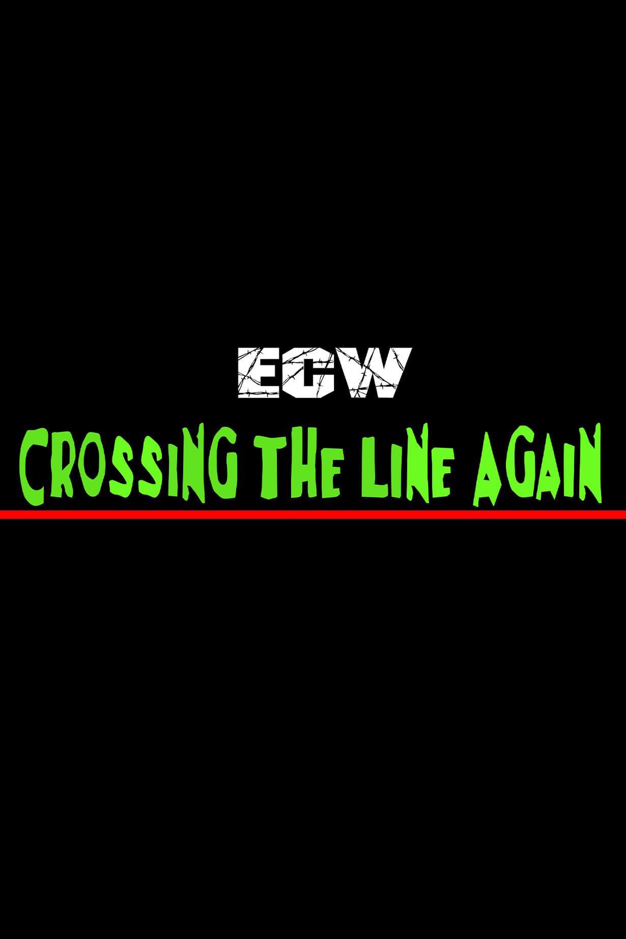 ECW Crossing The Line Again