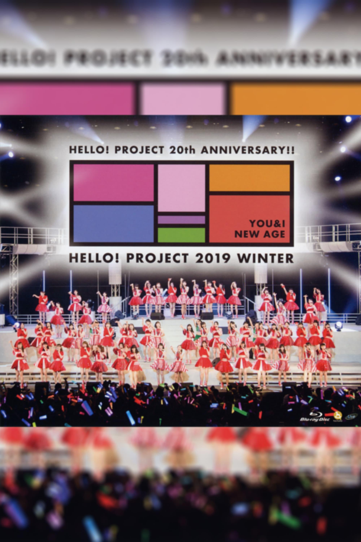 Hello! Project 2019 Winter ~YOU & I~ Hello! Project 20th Anniversary!!