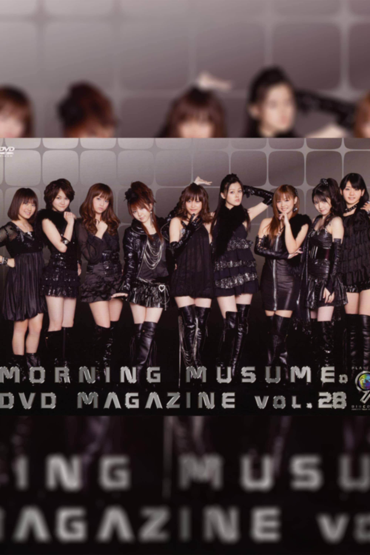 Morning Musume. DVD Magazine Vol.28