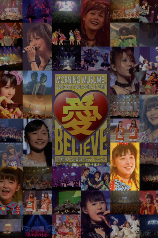 Morning Musume. 2011 Autumn Solo Fukumura Mizuki Ai BELIEVE ~Takahashi Ai Sotsugyou Kinen Special~