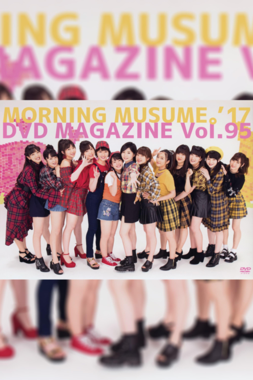 Morning Musume.'17 DVD Magazine Vol.95
