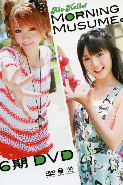 Alo-Hello! Morning Musume. 6ki