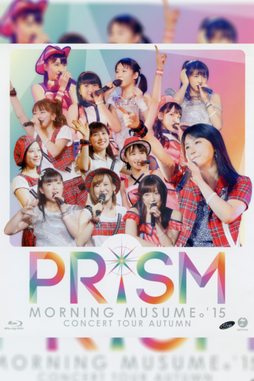 Morning Musume.'15 2015 Autumn ~PRISM~