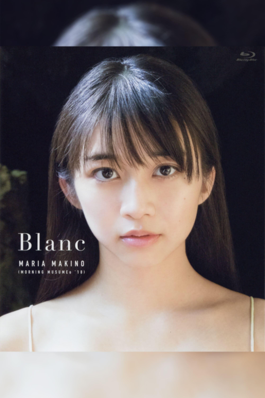 Makino Maria ~Blanc~