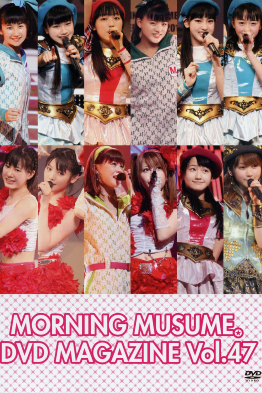 Morning Musume. DVD Magazine Vol.47