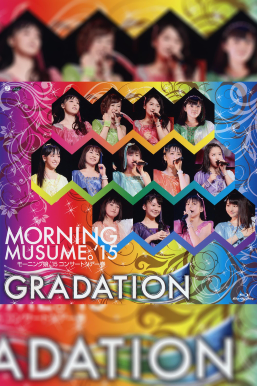 Morning Musume.'15 2015 Spring ~GRADATION~