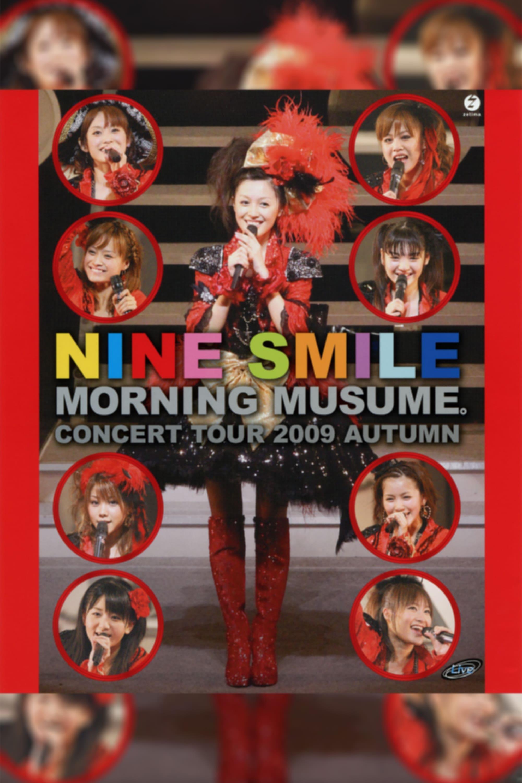 Morning Musume. 2009 Autumn ~Nine Smile~