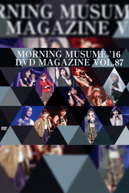 Morning Musume.'16 DVD Magazine Vol.87