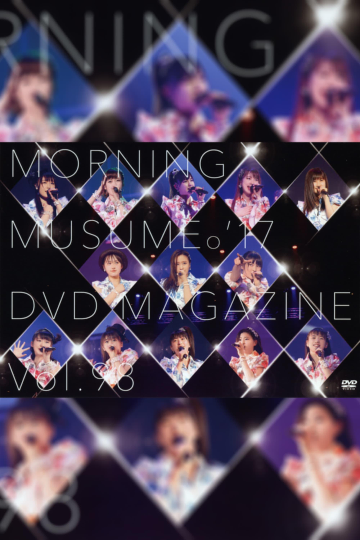 Morning Musume.'17 DVD Magazine Vol.98