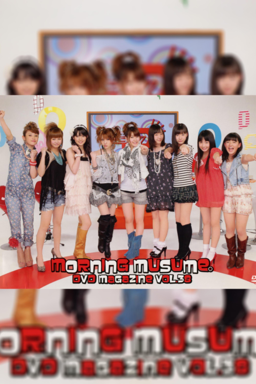 Morning Musume. DVD Magazine Vol.38