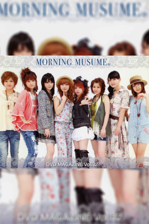 Morning Musume. DVD Magazine Vol.32