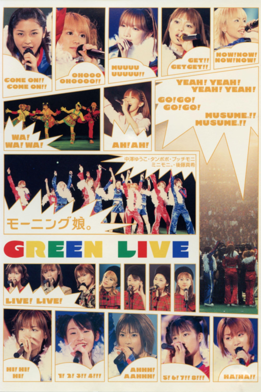 Morning Musume. 2001 Winter GREEN LIVE
