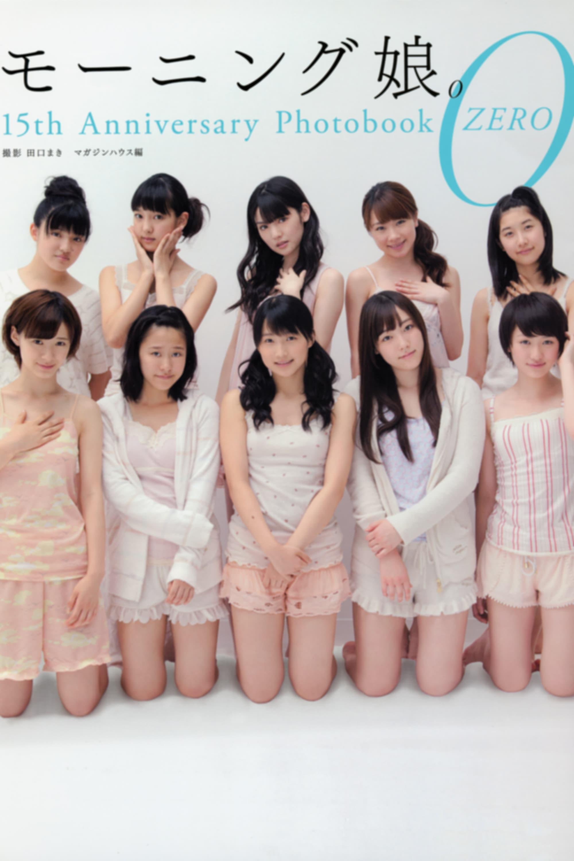 Morning Musume. 15th Anniversary Photobook ZERO
