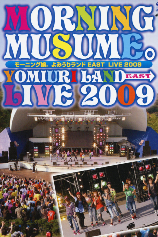 Morning Musume. Yomiuri Land EAST LIVE 2009