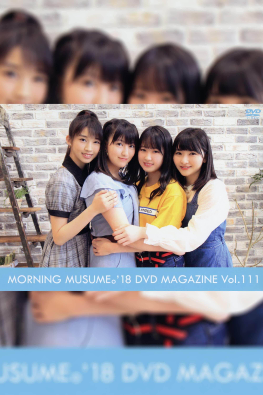Morning Musume.'18 DVD Magazine Vol.111
