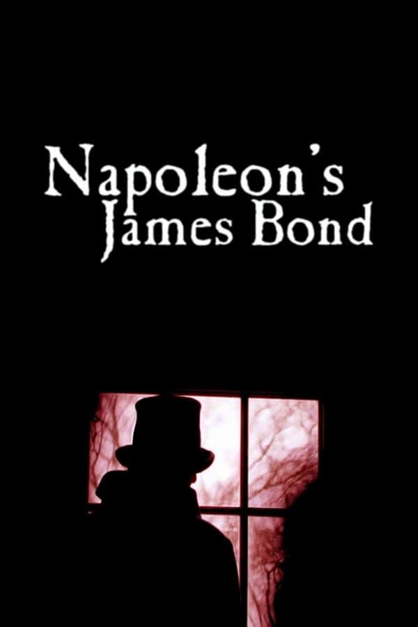 Napoleon's James Bond