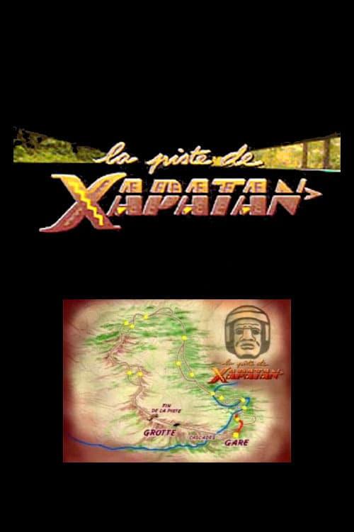 La piste de Xapatan