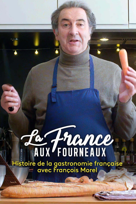 La France aux fourneaux