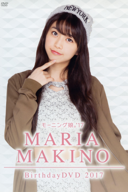 Morning Musume.'17 Makino Maria Birthday DVD 2017
