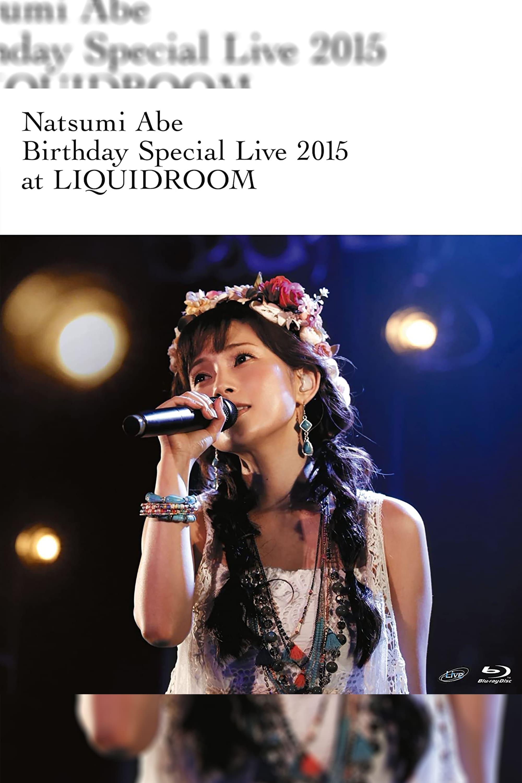 Abe Natsumi 2015 Autumn ~Birthday Special Live~ at LIQUIDROOM