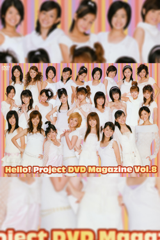Hello! Project DVD Magazine Vol.8