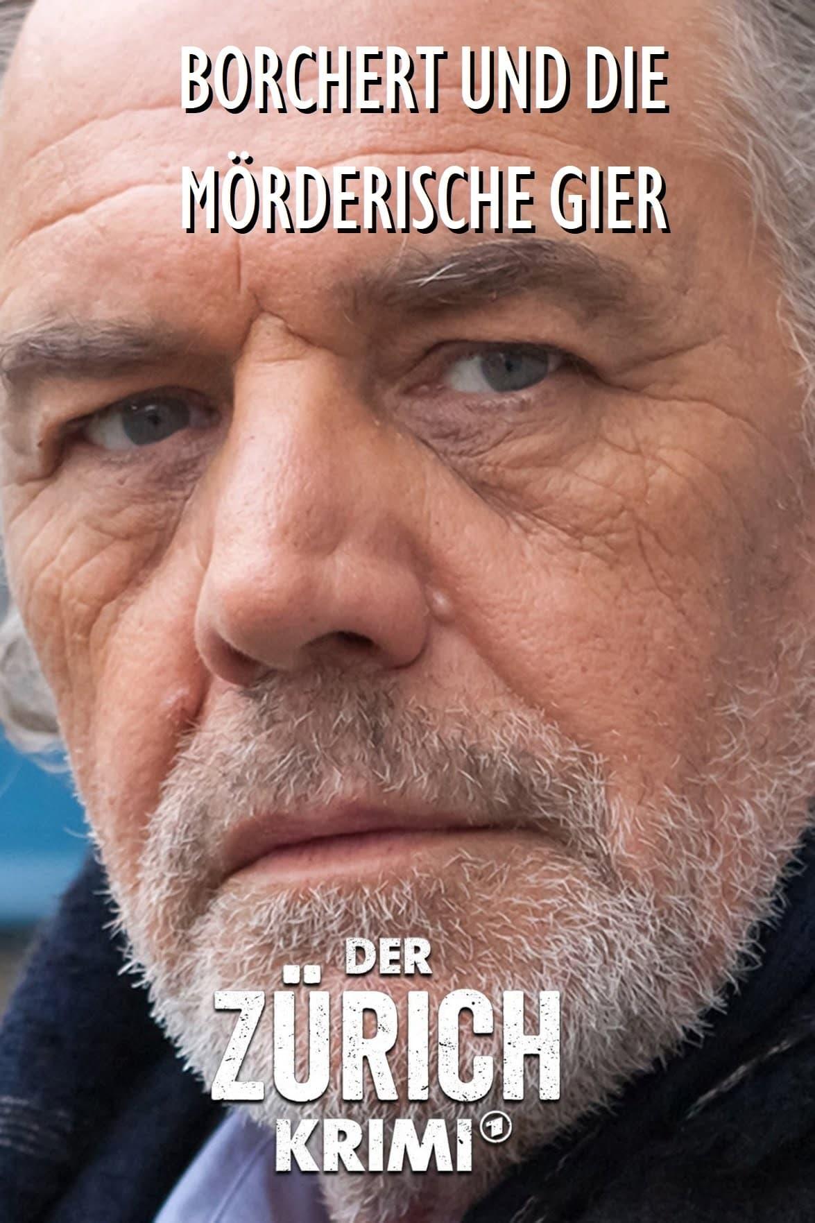 Der Zürich-Krimi: Borchert und die mörderische Gier