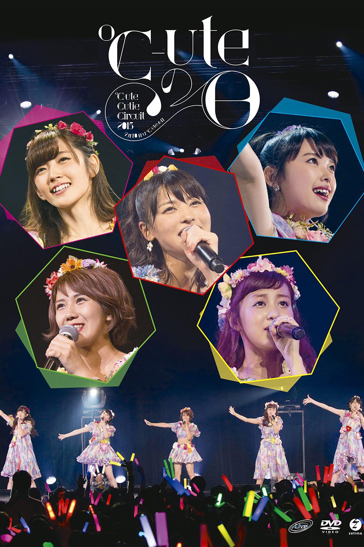 ℃-ute 2015 Autumn Cutie Circuit ~9gatsu 10ka wa ℃-ute no Hi~