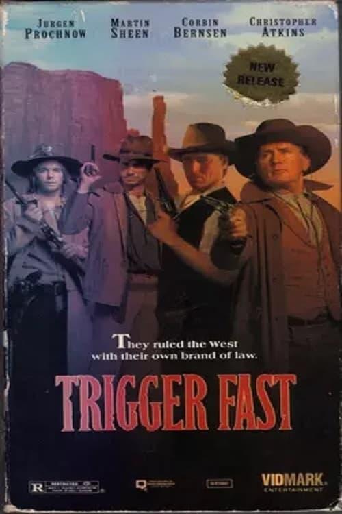 Trigger Fast