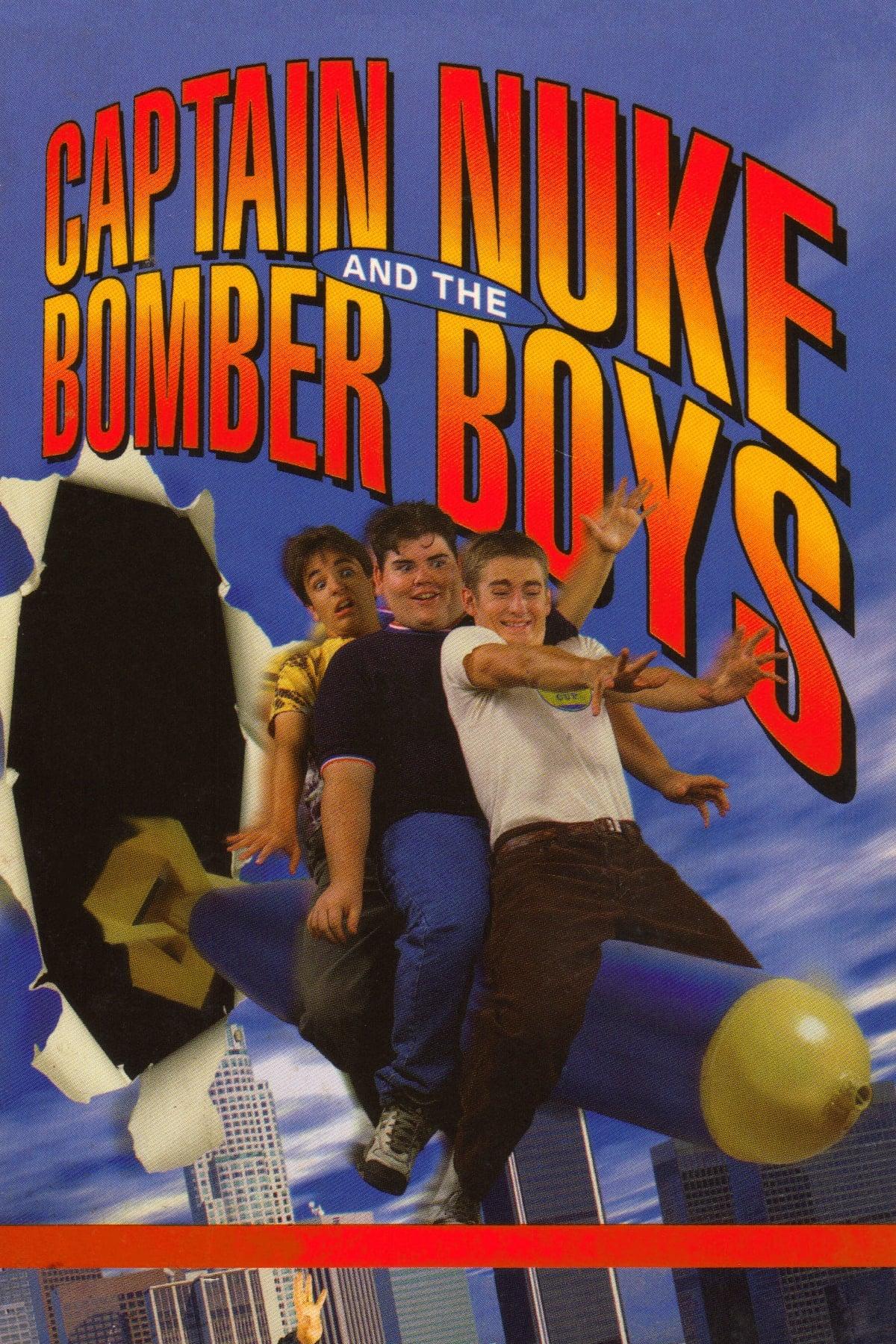 Captain Nuke and the Bomber Boys