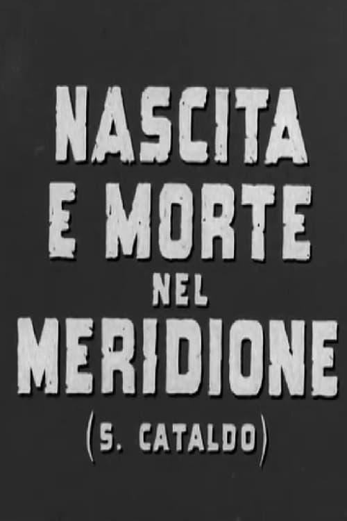 Nascita e morte nel meridione (S. Cataldo)