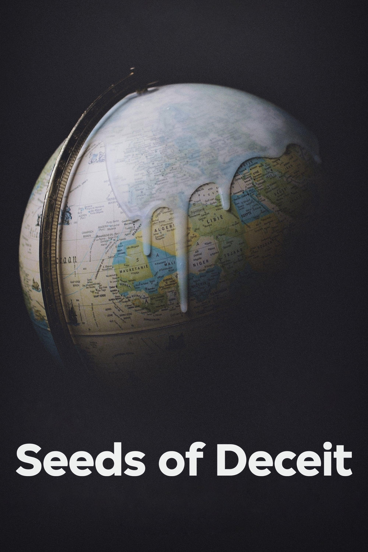 Seeds of Deceit