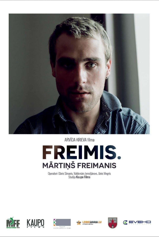 Freimis. Mārtiņš Freimanis