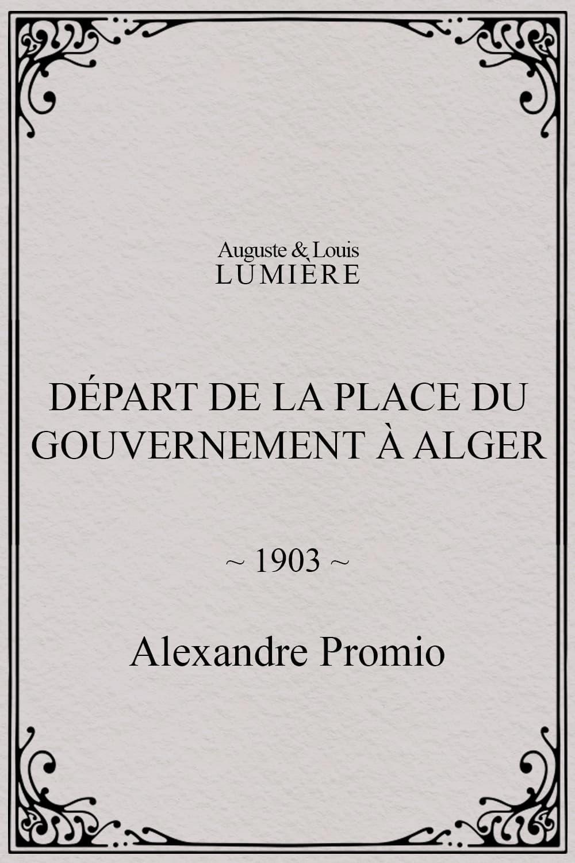 Départ de la place du Gouvernement à Alger