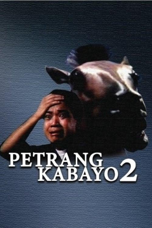 Petrang Kabayo 2: Anong Ganda Mo! Mukha Kang Kabayo