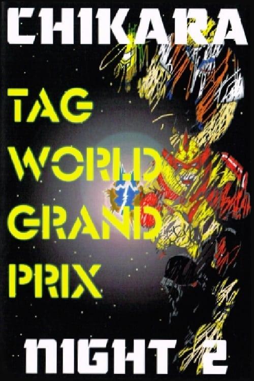 CHIKARA Tag World Grand Prix 2005 - Night 2